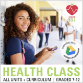 Health Curriculum: Full Year / Semester for Middle School or High School Health!