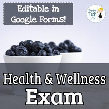 Health and Wellness Exam - Editable in Google FORMS!