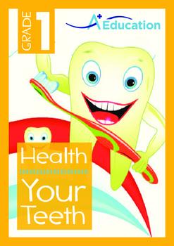 Health - Your Teeth - Grade 1