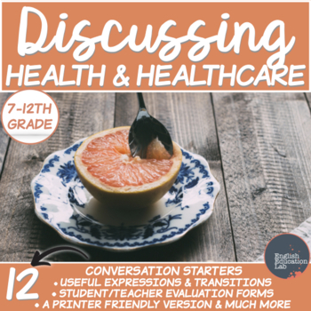 Health and Healthcare- Conversation Starters