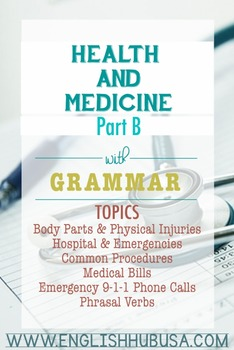 Health and Medicine (Unit B Packet): Emergencies and Injuries