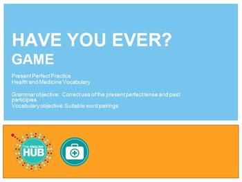 Health and Medicine: Have you Ever Game (Present Perfect practice)