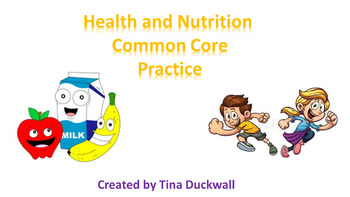 Health and Nutrition Common Core Practice