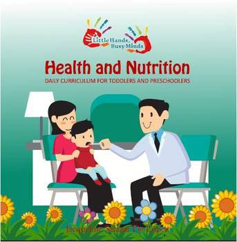 Health and Nutrition: Monthly Thematic Unit