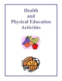 Health and Physical Education Activities