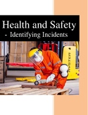 Health and Safety Identifying Incidents Task