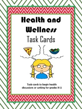 Health and Wellnes Task Cards  - to guide discussions and writing