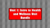 Unit 1: Intro to Health and Wellness Unit (Bundle)