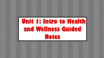 Health and Wellness Unit Guided Notes