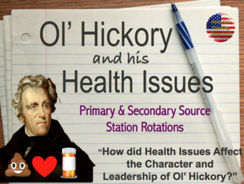 Health of Ol Hickory: How did Jackson's Health Affect his Leadership?