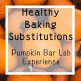 Healthy Baking Substitutions: Pumpkin Bar Lab Experience