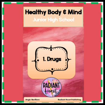 Healthy Body and Mind 1: Drugs