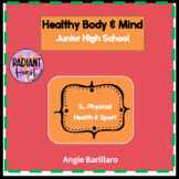 Physical Health and Sport-Healthy Body and Mind 3