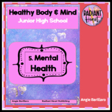 Mental Health - Healthy Body and Mind 5: Mental Health