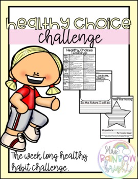 Healthy Choices Challenge- Creating Healthy Habits