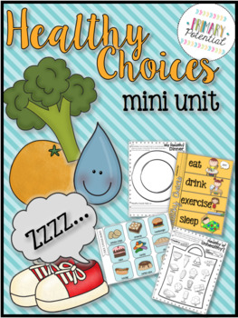 Healthy Choices: Mini Unit