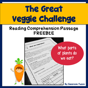 Healthy Eating: Vegetable Plants Reading Comprehension Pas