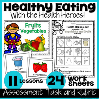Healthy Eating Unit with Lessons and Rubric - Canadian Grade 1/Grade 2 Edition