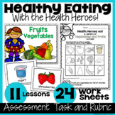 Healthy Eating Unit with Rubric and Lessons - Canadian Grade 1 and Grade 2