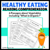 Healthy Eating and Nutrition: 6 Reading Comprehension Passages and Questions
