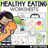 Healthy Eating Worksheets {Food Groups, Nutrition}