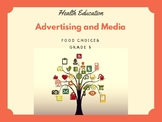 Healthy Eating - Advertising and Media Influences