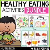 Healthy Eating Bundle {Nutrition Worksheets & Food Sorts}