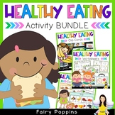 Healthy Eating Bundle {Nutrition Worksheets & Food Sorts}