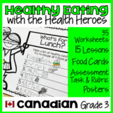Healthy Eating Unit with Rubric and Lessons | Canadian Grade 3 Grade 2/3