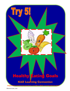 Healthy Eating:  Try 5 Goals