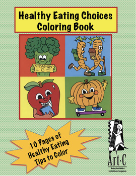 Healthy Eating Choices Coloring Book