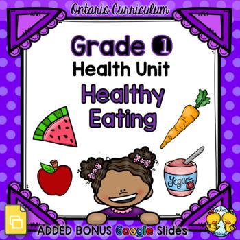 Healthy Eating – Grade 1 Health Unit