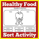 Healthy Food Sort | Healthy Food Activity | Healthy Foods