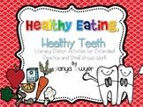 Healthy Eating, Healthy Teeth {Literacy Stations}