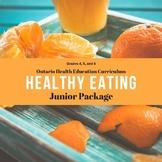 Healthy Eating - Junior Bundle for Ontario Curriculum