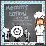 Healthy Eating Mini Unit