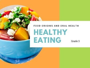 Healthy Eating - Origins of Food and Oral Health