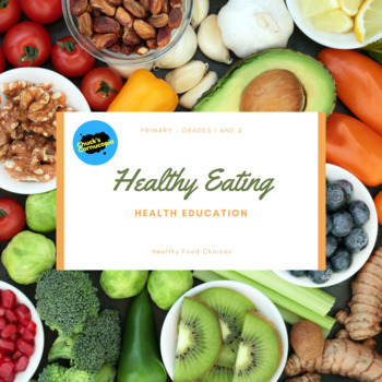 Healthy Eating - Ontario Curriculum Primary Bundle