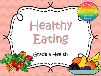 Healthy Eating Task Cards (Grade 6)