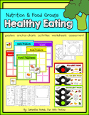 Healthy Eating: a nutrition & food groups pack with activi