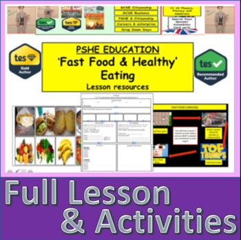 Healthy Eating and Fast food - Healthy lifestyles and making the right choices