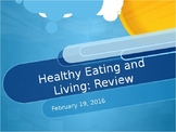 Healthy Eating and Living Review