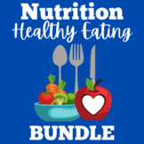 Healthy Eating and Nutrition Activities BUNDLE