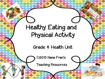 Healthy Eating and Physical Activity - Grade 4 Health