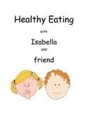 Healthy Eating with Isabella and friend
