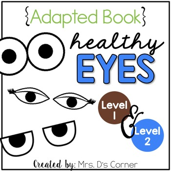 Healthy Eyes Adapted Books ( Level 1 and Level 2 )