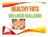 Healthy Fats Wellness Staff Challenge