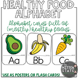 Healthy Food Alphabet Posters and Flashcards