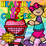 Healthy Food Choices