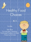 Healthy Food Choices Emergent Reader